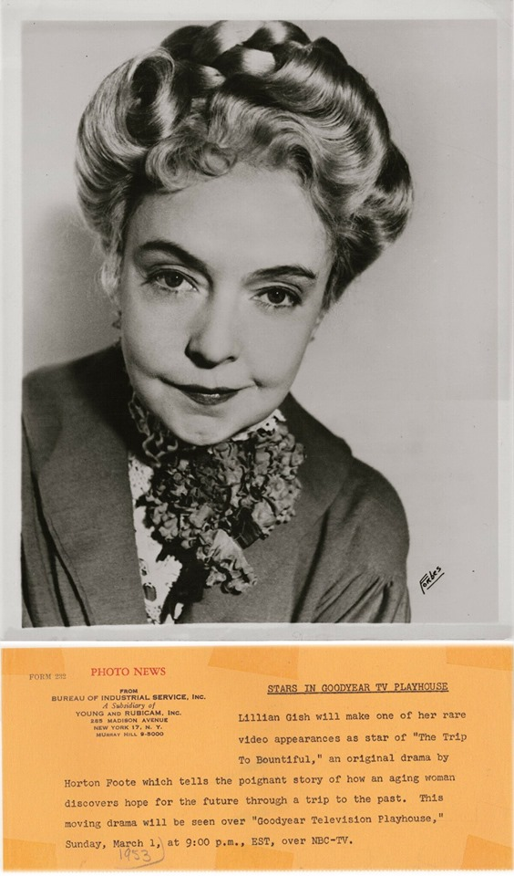 Lillian Gish by Forbes - Advertising the new version of - The Trip To Bountiful - play - Stars in Goodyear TV Playhouse ...